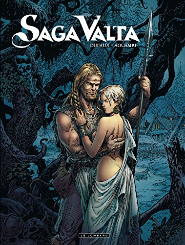 Saga Valta - tome 1 - Saga Valta