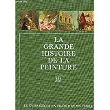 """LE XVIIIe SIECLE EN FRANCE ET EN ITALIE / COLLECTION """"LA GRANDE HISTOIRE DE LA PEINTURE"""" N°11."""