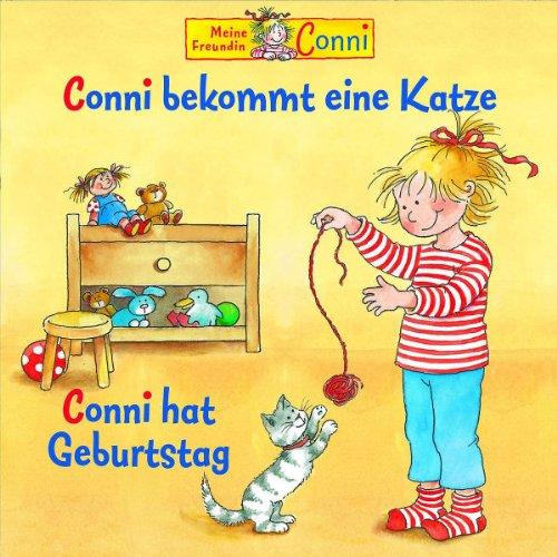11: Conni Bekommt Eine Katze/Conni Hat Geburtstag -
