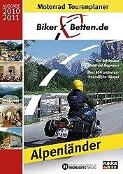 Biker-Betten Alpen: Motorrad-Tourenplaner und Hotelführer Alpen
