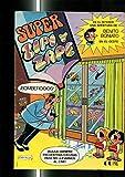 Super Zipi y Zape numero 101: Benito Boniato: una de indios (Fresnos, 8 paginas) - Pinky: la rosisima (4 paginas)