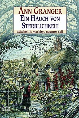 Ein Hauch von Sterblichkeit: Mitchell & Markbys neunter Fall. Mitchell & Markby, Bd. 9 (Touch-fall)