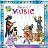 Alphabet of Music - A Smithsonian Alphabet Book (with audiobook CD and poster) (Smithsonian Alphabet Books) by Barbie Heit Schwaeber (2011-08-17)