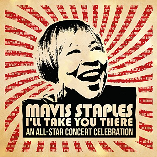 Mavis Staples I'll Take You Th...