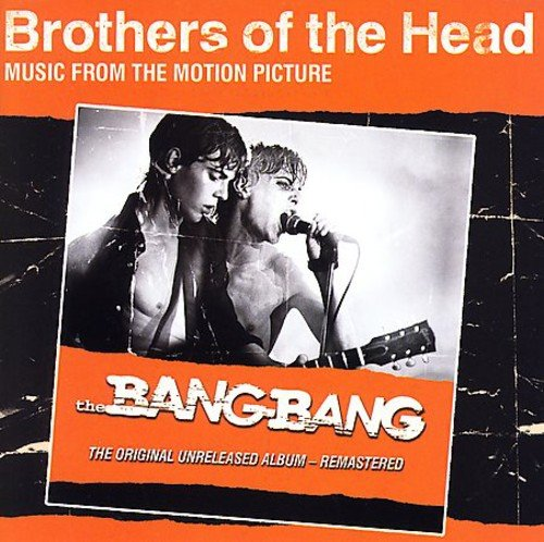 Brothers of the Head (The Brothers Head Of)