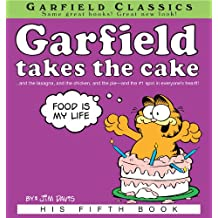 Garfield Takes the Cake: His 5th Book (Garfield Series)