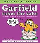 Garfield Takes the Cake (Garfield Ser...