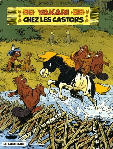 Yakari, Tome 3 : Yakari chez les castors : Edition spéciale