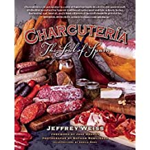 [Charcuteria: The Soul of Spain] (By: Jeffrey Weiss) [published: April, 2014]