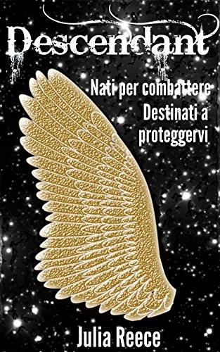 Descendant (The descendance chronicles Vol. 1) Descendant (The descendance chronicles Vol. 1) 61buUe04jzL