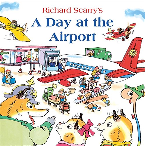 A Day at the Airport por Richard Scarry