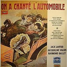 JACK LANTIER/VALOIS/BAILLET on a chanté l'automobile LP 1970 Vogue RARE NM++