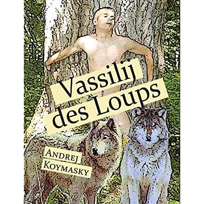 Vassilij des Loups