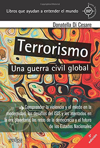Terrorismo. Una guerra civil global (360º Claves Contemporáneas)