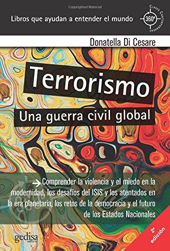 Terrorismo. Una guerra civil global (360º Claves Contemporáneas)