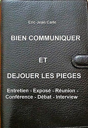 Couverture du livre Bien communiquer et déjouer les pièges