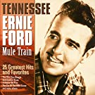 Mule Train - 25 Greatest Hits & Favorites