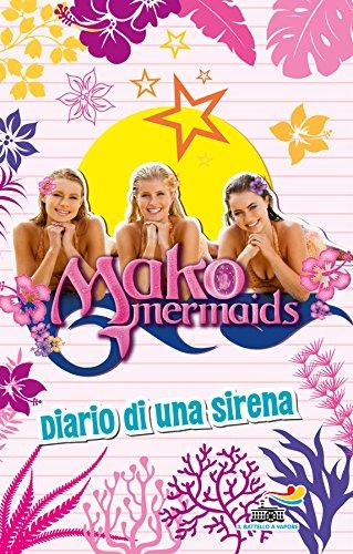 Diario di una sirena. Mako Mermaids