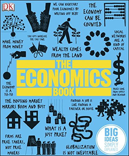 The Economics Book: Big Ideas Simply Explained (English Edition)