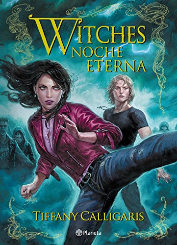 Witches. Noche eterna - Witches 05, Tiffany Calligaris (rom) 61bvNBdl8RL