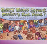 Benji Bean Sprout Doesnt Eat Meat by Sarah Rudy (2004-03-02)
