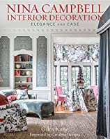 Nina Campbell Interior Decoration: Carefree Elegance from Rizzoli International Publications