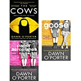 dawn o porter cows, paper aeroplanes and goose 3 books collection set