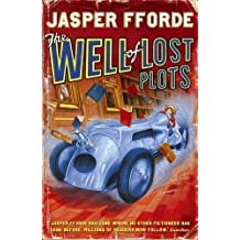 The Well of Lost Plots (Thursday Next 3) by Fforde, Jasper n.e. edition (2004)