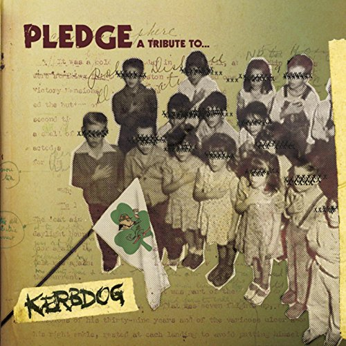 Pledge: A Tribute to Kerbdog