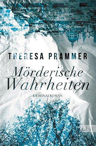Buchseite und Rezensionen zu 'Mörderische Wahrheiten' von Theresa Prammer