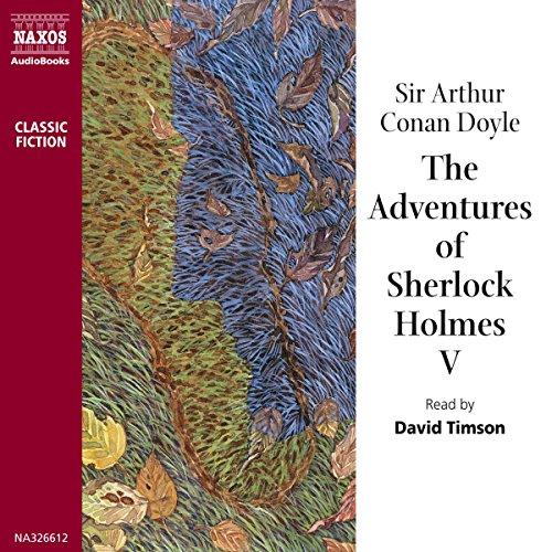 The Adventures of Sherlock Holmes V  Audiolibri