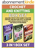 Crochet and Knitting Box Set: Amazing Step by Step Guides to Master Crochet and Knitting With +23 Amazing and Unique Afghan Projects for Absolute Beginners ... books, knitting books) (English Edition)