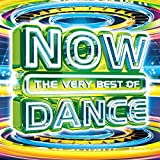 The Very Best of Now Dance [Clean]