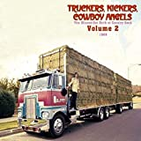 Truckers, Kickers, Cowboy Angels - The Blissed-Out Birth Of Country Rock Vol. 2: 1969