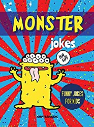 Monster Jokes: Funny Riddles and Jokes for Kids (Halloween Series Book 4) (English Edition)