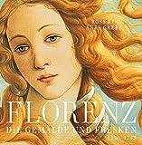 Florenz: Die Gemälde und Fresken. 1250-1743 - Ross King, Anja Grebe