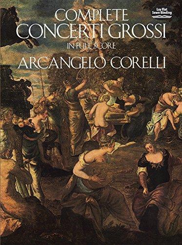 Complete Concerti Grossi in Full Score (Dover Music Scores) by Arcangelo Corelli (1988-03-01)