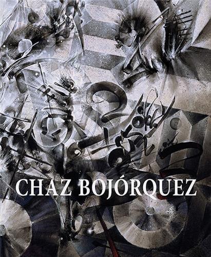 Chaz Bojorquez by Peter Frank (2016-10-03)