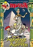 Die Abrafaxe im alten Ägypten