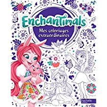 Enchantimals - Coloriages extraordinaires