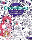 Enchantimals - Coloriages extraordinaires...