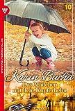 Karin Bucha 10 - Liebesroman: Das Mädchen mit dem Kupferhelm
