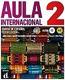 Aula internacional nueva edición 2: Nueva edición. Libro del alumno + Audio-CD (MP3)