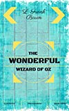 Image de The Wonderful Wizard of Oz: By L. Frank Baum - Illustrated (English Edition)