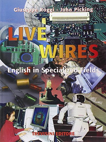 Live wires. Con CD Audio. Per gli Ist. Tecnici e professionali