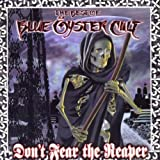 Don't Fear the Reaper: the Best of Blue Oyster Cult -