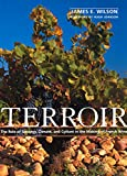 Terroir: The Role of Geology, Climate, and Culture in the Making of French Wines