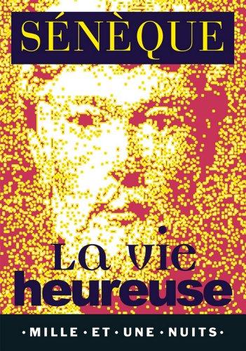 La Vie heureuse (La Petite Collection t. 282)