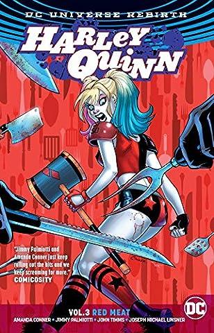 Harley Quinn Vol. 3: Red Meat (Rebirth)