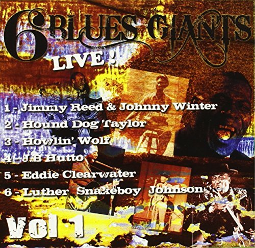 6 Blues Giants Live! Vol. 1 (6CD) by Various